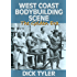 West Coast Bodybuilding Scene