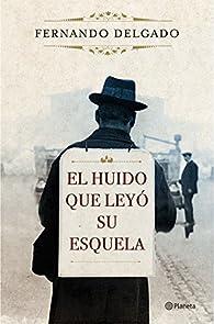 El huido que leyó su esquela par Fernando González Delgado