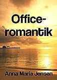 Office-romantik (Danish Edition)