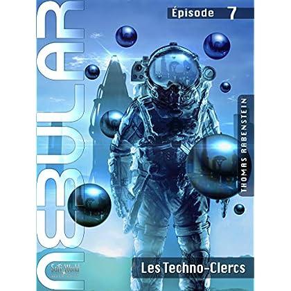 NEBULAR 7 - Les Techno-Clercs: Épisode