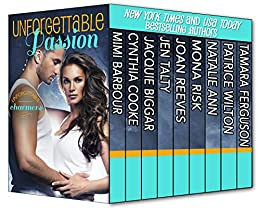 Unforgettable Passion – Unforgettable Charmers (The Unforgettables Book 10) by [Barbour, Mimi, Cooke, Cynthia, Biggar, Jacquie, Talty, Jen, Reeves, Joan, Risk, Mona, Ann, Natalie, Wilton, Patrice, Ferguson, Tamara]