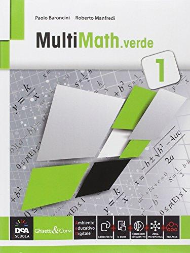 Multimath verde. Per le Scuole superiori. Con e-book. Con espansione online: 1