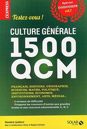 CULTURE GENERALE : TESTEZ-VOUS EN 1500 QCM