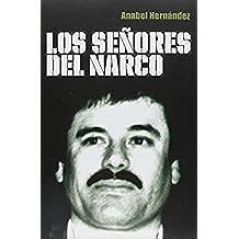 Los senores del narco/The Drug Lords