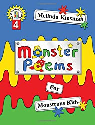 Monster Poems for Monstrous Kids: Illustrated Children's Book of Poems, About Monsters Who Live Under the Bed and in Lots of Other Places Too! ... 3-8): Volume 4 (Top of the Wardrobe Gang)