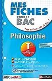 Mes fiches ABC du BAC Philosophie Term Séries technologiques