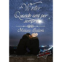 Winter- Quando Ami Per Sempre (The Season Trilogy Vol. 3)