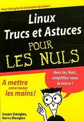 Linux Trucs et Astuces Pour les Nuls