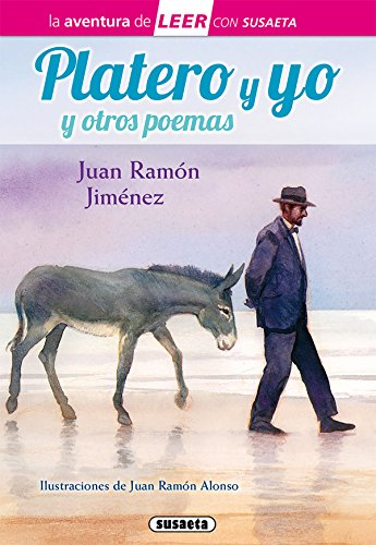 Platero y yo y otros poemas (La aventura de LEER con Susaeta - nivel 3) por Susaeta Ediciones S A