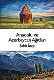 Anadolu ve Azerbaycan Agitlari