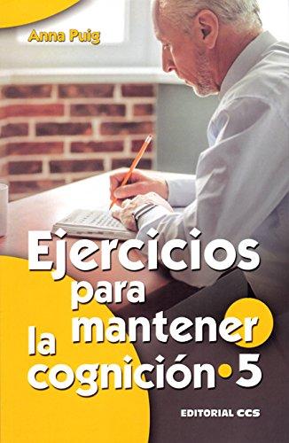 Ejercicios para mantener la cognición 5 (Mayores) por Anna Puig Alemán