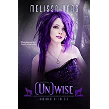 (Un) wise (Judgement Of The Six Book 3)