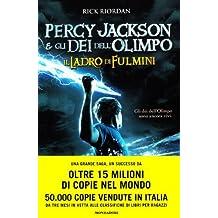 Il ladro di fulmini. Percy Jackson e gli dei dell'Olimpo by Rick. Riordan (2010-08-06)