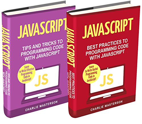 JavaScript-2-Books-in-1-Tips-and-Tricks-Best-Practices-to-Programming-Code-with-JavaScript-JavaScript-Python-Java-Code-Programming-Language-Programming-Computer-Programming-Book-3