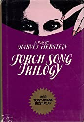 Torch Song Trilogy: Three Plays