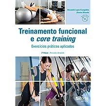 Treinamento Funcional e Core Training: Exercícios Práticos Aplicados