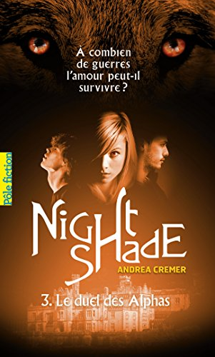 Nightshade (Tome 3) - Le duel des Alphas (French Edition)
