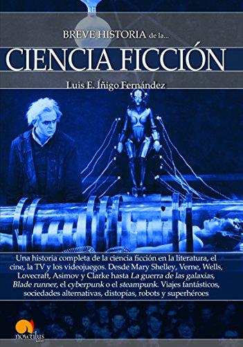 Breve historia de la Ciencia Ficción por Luis E. Íñigo Fernández
