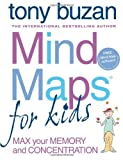 Mind Maps for Kids: Max Your Memory and Concentration