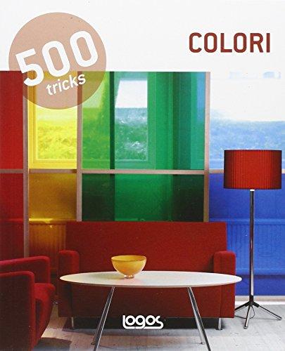 500 tricks. Colori. Ediz. italiana, inglese, spagnola e portoghese