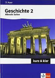 Geschichte 2 - kurz & klar: Aufklärung bis Gegenwart (Kompaktwissen kurz & klar)