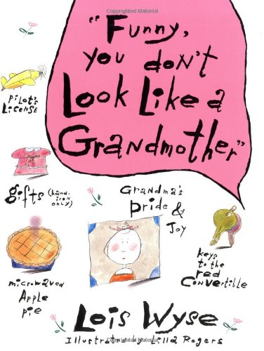 Funny You Don't Look Like a Grandmother