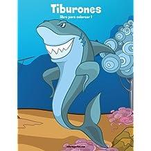 Tiburones libro para colorear 1: Volume 1