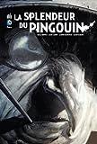 La Splendeur du Pingouin