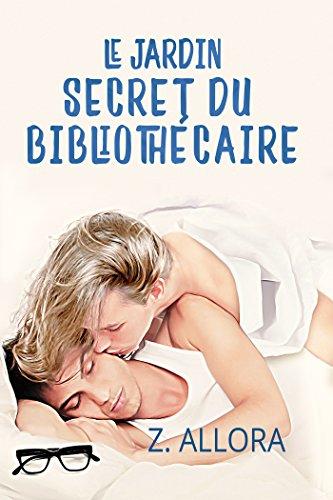Le jardin secret du bibliothécaire par [Allora, Z.]