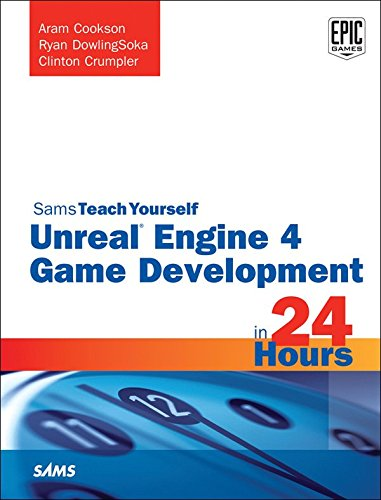 unreal-engine-4-game-development-in-24-hours-sams-teach-yourself