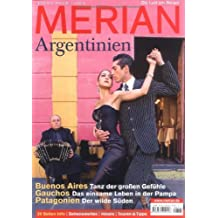 MERIAN Argentinien (MERIAN Hefte)
