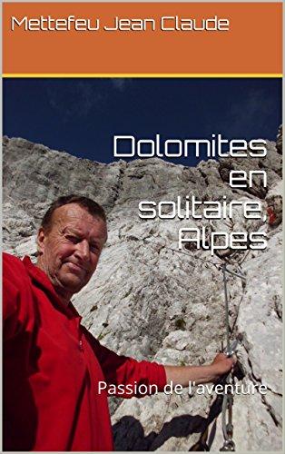 dolomites-en-solitaire-alpes-passion-de-l-39-aventure