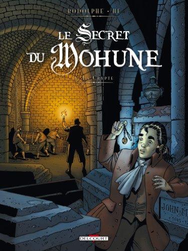 Le secret du Mohune T01 La crypte