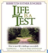 Life Is a Test: How to Meet Life's Challenges Successfully by Esther Jungreis (2008-09-01)