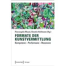 Formate der Kunstvermittlung: Kompetenz - Performanz - Resonanz (Image)