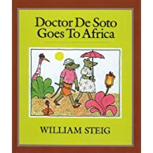 Doctor de Soto Goes to Africa (Trophy Picture Books (Pb)) by William Steig (1994-05-01)