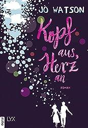 Kopf aus, Herz an (Destination Love 1) (German Edition)