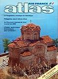 ATLAS AIR FRANCE du 01/03/1986 - PHILIPPINES - SOEURS LATINES D'ASIE PAR NICHELE ET CH. ET E. VALENTIN - AU CLOS-LUCE LEONARD DE VINCI INVENTE L'AN 2000 PAR SAINT-BRIS ET B. ET CA. DESJEUX - L'OCEAN - QUELS ENJEUX ECONOMIQUES POUR LA FRANCE PAR SILLARD - LA YOUGOSLAVIE - MOSAIQUE DE L'ADRIATIQUE PAR MUHEIM - G. CIVET