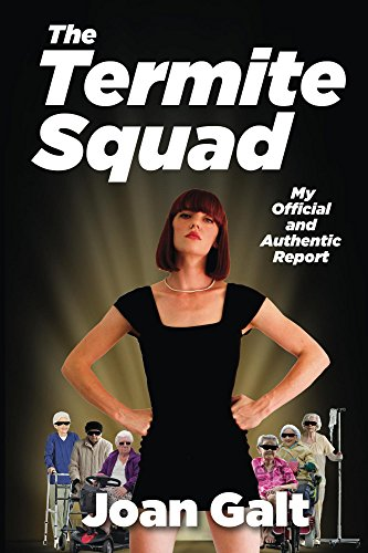 the-termite-squad-my-official-and-authentic-report-english-edition