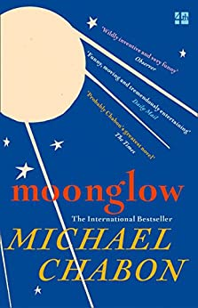 Moonglow by [Chabon, Michael]