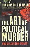 The Art of Political Murder: Who Killed Bishop Gerardi?
