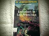 Erdbeben in San Francisco - Kathleen Duey