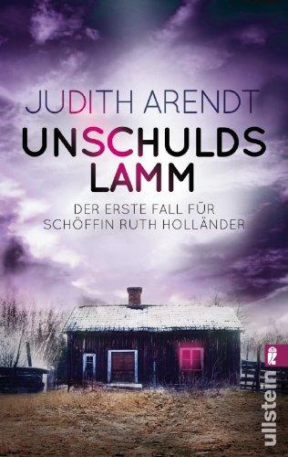 Unschuldslamm: Der erste Fall für Schöffin Ruth Holländer (Ein Fall für Schöffin Ruth Holländer, Band 1)