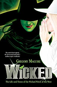 Wicked: 1 par Gregory Maguire