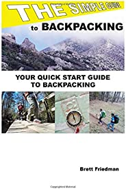 The Simple Guide To Backpacking