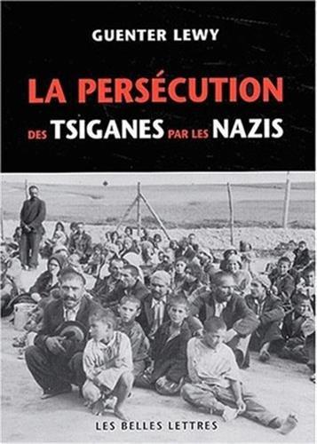 La Persécution des Tsiganes par les Nazis