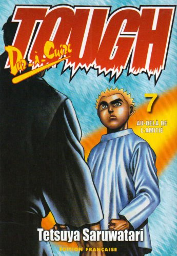 Tough dur à cuire, tome 7