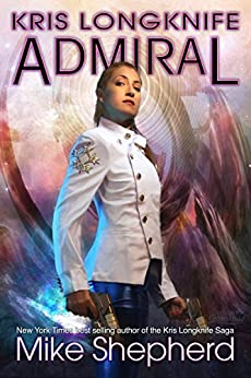 Kris Longknife - Admiral (English Edition)