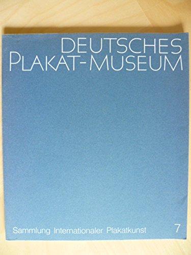 Deutsches Plakat-Museum. Sammlung Internationaler Plakatkunst, Heft 7: Ausstellung Zirkus – Varieté – Schausteller. Plakate aus neun Jahrzehnten: Ernst-Klett-Druckerei, Stuttgart, Werk Korb, 7. Oktober 1972