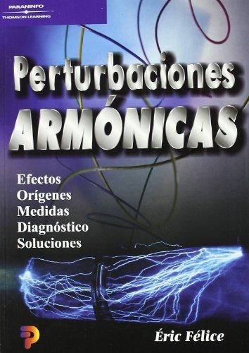 Perturbaciones armónicas por ERIC FELICE